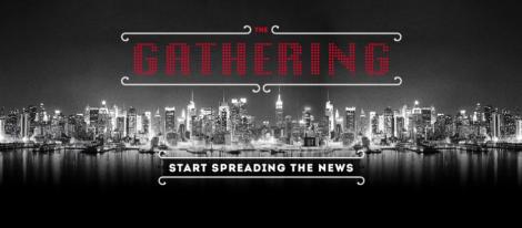 Gathering start spreading the news