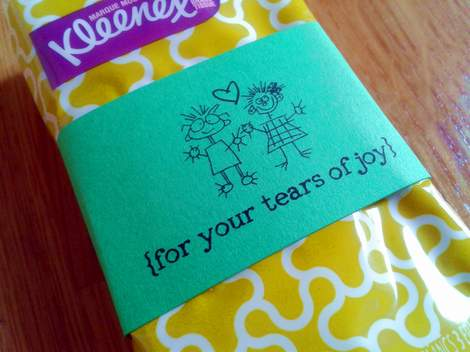 06 for your tears of joy kleenex wrapped