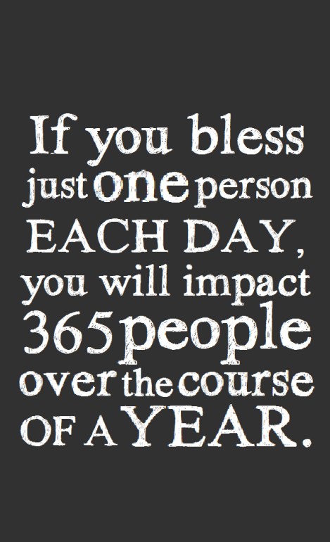 if you bless just one person quote